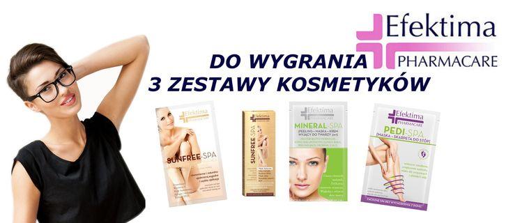 Weź udział w konkursie i wygraj jeden z trzech zestawów Efektima | KosmetykoFanki.pl