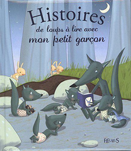 Histoires de loups à lire avec mon petit garcon de Ghislaine Biondi http://www.amazon.fr/dp/2215125195/ref=cm_sw_r_pi_dp_wldpub06D67J8