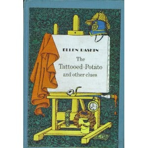 The Tattooed Potato and other clues by Ellen Raskin