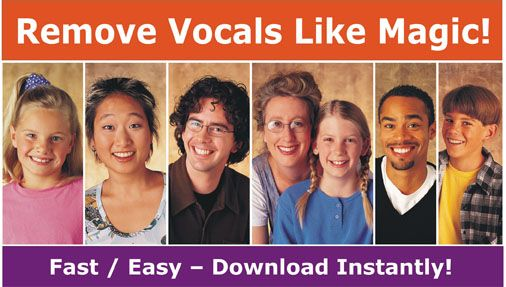 Remove Vocals Like Magic! Make Your Own Karaoke Music From Songs, CDs, MP3s. Download Instantly! http://www.Make-Your-Own-Karaoke.com