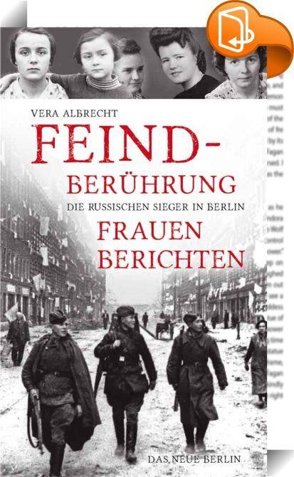 """Feindberührung    ::  Sie sitzen in Bunkern, Kellern und Notunterkünften, sie wissen, der Krieg ist vorbei - und sie haben Angst. Die Nazipropaganda hat ihre Spuren hinterlassen. """"Die Russen kommen!"""" Mehr als 60 Jahre nach dem Ende des Krieges erzählen Frauen, wie sie den Einmarsch der Roten Armee erlebten. Es sind die Mädchen einer Mittelschule in Berlin-Niederschöneweide, befragt von ihrer einstigen Mitschülerin Vera Albrecht. Sie sprechen von Befreiung, Hilfe, Achtung und Versöhnung..."""