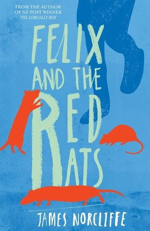 Felix+and+the+Red+Rats