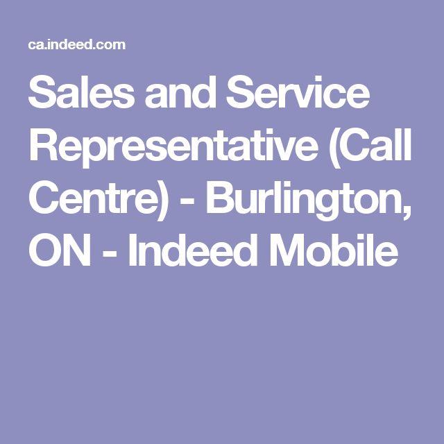 Sales and Service Representative (Call Centre) - Burlington, ON - Indeed Mobile