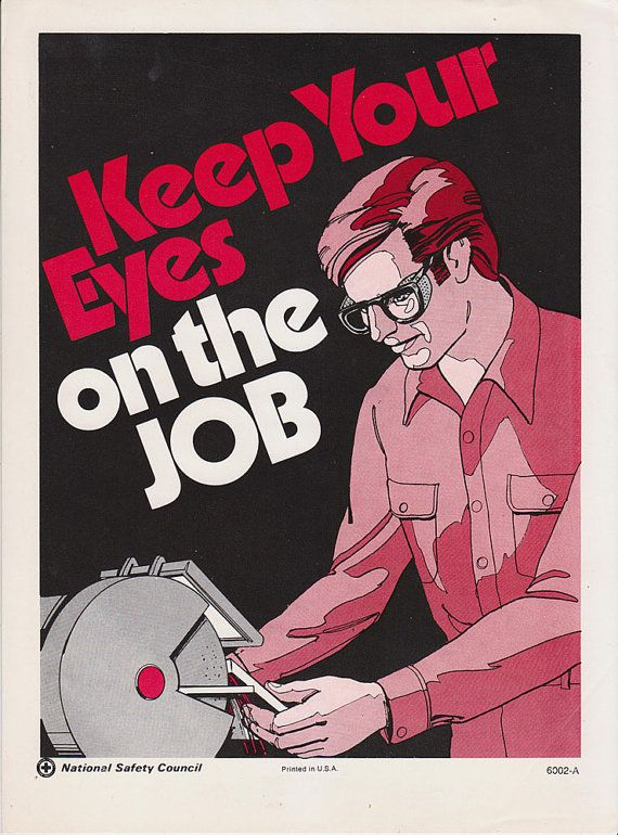 Vintage National Safety Council workplace safety poster.