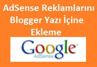 AdSense Reklamlarını Blogger Yazı İçine Ekleme http://www.seomektebi.com/2014/11/adsense-reklamlarn-blogger-yaz-icine.html Adsense kazançlarınızı artırmak için sitenizdeki reklam yerleşiminiz çok önemlidir.Aşağıda vereceğim kodlar Adsense kodlarınızı sayfa içine nasıl eklemeniz gerektiğini tüm detaylarıyla anlattım.