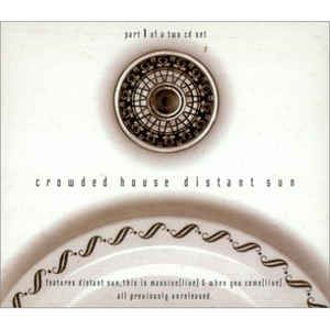 Crowded House - Distant Sun (CD) at Discogs