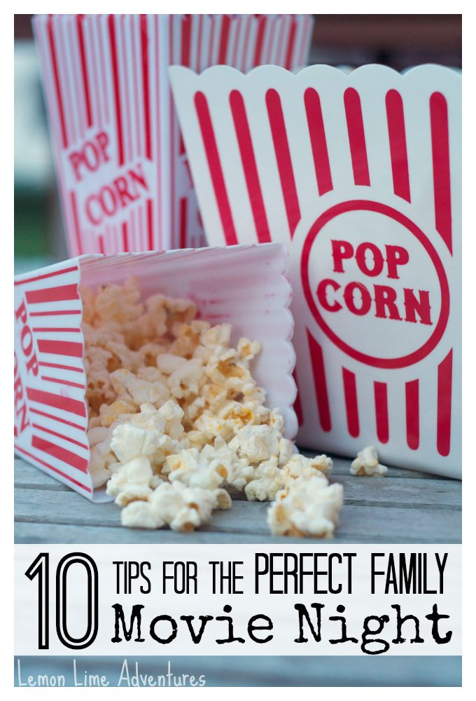 10 Ideas for the Perfect Family Movie Night | Great Ideas for Making memories #FamilyFun