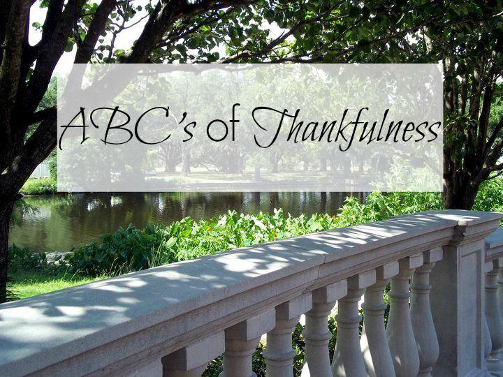 ABC's of Thankfulness  @Jessica Ussery