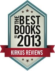 Kirkus Reviews has named A WILDER ROSE to the Best of 2013 Indie Fiction list!