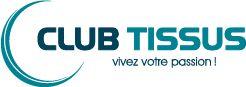 Club Tissus Vivez votre passion!