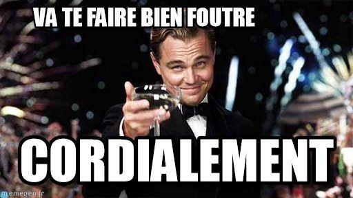 Congratulations : Va Te Faire Bien Foutre, Cordialement - by Anonymous