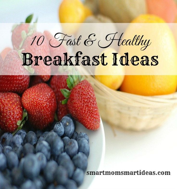 Breakfast Ideas Daniel Fast: 10 Fast & Healthy Breakfast Ideas For Your Children (and