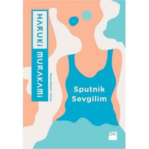 Sputnik Sevgilim - Haruki Murakami-