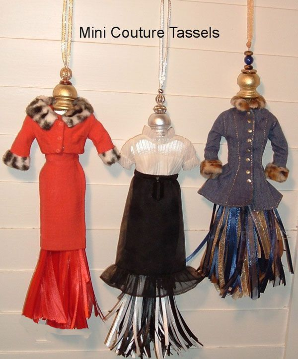 Mini Couture Tassels ---uses Barbie Clothes to make tassels ..this would be a fun theme on a tree!