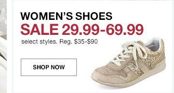 womens shoes. sale twenty nine ninety nine to sixty nine ninety nine. select styles. regularly thirty five to ninety dollars
