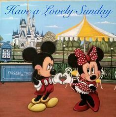 Have A Lovely Sunday