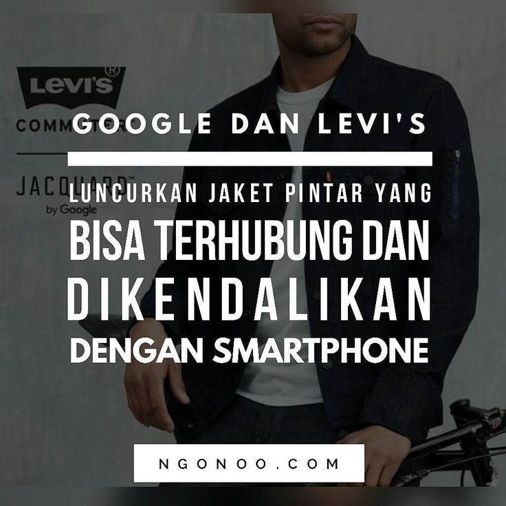 """https://ngonoo.com Bekerjasama dengan brand Levi's Google luncurkan jaket pintar yang langsung terhubung dan bisa dikendalikan di perangkat Android dan iOS.  Dengan teknologi bernama """"Jacquard"""" yang dikembangkan Google. Jaket bisa berubah fungsi menjadi alat pengontrol gadget seperti untuk mengganti lagu mengatur navigasi bahkan membaca pesan dan menjawab telepon yang masuk.  Jaket pintar bernama Levi's Trucker Denim sendiri dijual dengan harga US$ 350 atau setara dengan Rp 47 juta."""