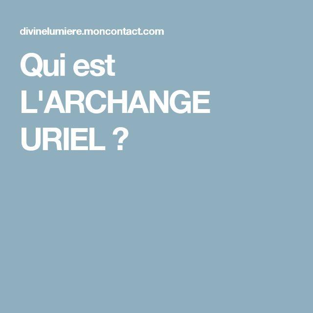 Qui est L'ARCHANGE URIEL ?