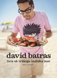David Batras inte så tråkiga indiska mat (inbunden)