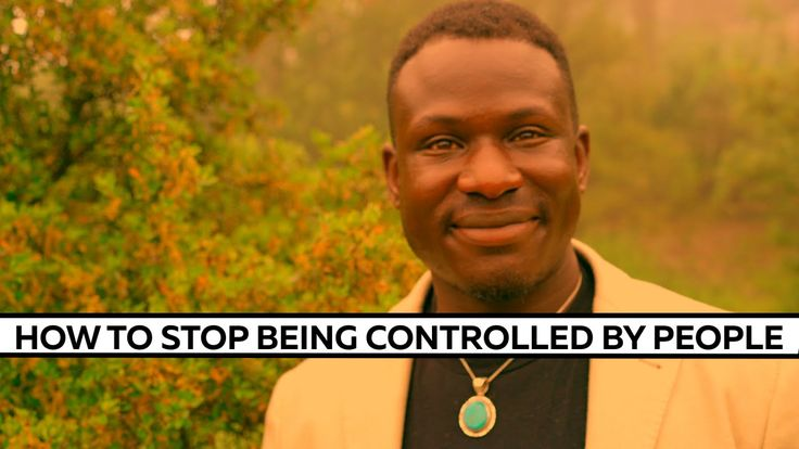 How To Stop Being Controlled By People and stop caring what they think of you.
