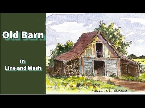 Line and wash watercolor painting tutorial - how to draw and paint an old barn - YouTube