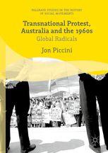 Jon Piccini, Transnational Protest, Australia and the 1960s (2016)