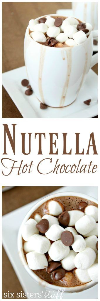 Nutella Hot Chocolate recipe from SixSistersStuff.com | Irresistable homemade hot chocolate drink recipe with marshmallows, chocolate chips and nutella drizzle for toppings. Yum!