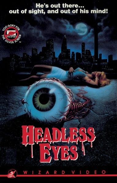 Wizard Video Headless Eyes Big Box Vhs In 2020 Horror Movies