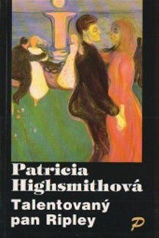 Patricia Highsmith: Talentovaný pan Ripley