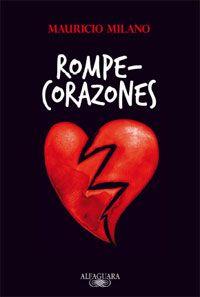 Rompecorazones - Mauricio Milano