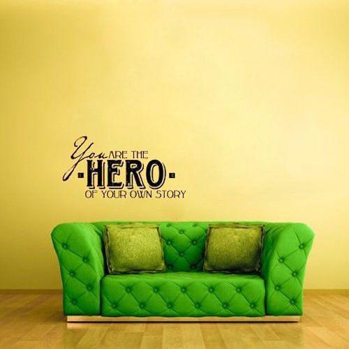 Вы герой свою собственную историю, домашнее украшение стены искусство переводные картинки гостиная wallstickers стены спальни декор цитата