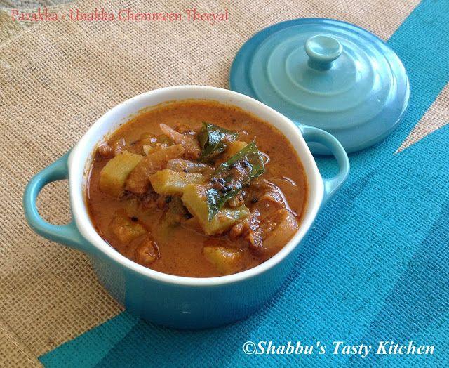Shabbu's Tasty Kitchen: Pavakka - Unakka Chemmeen Theeyal / Bitter Gourd A...