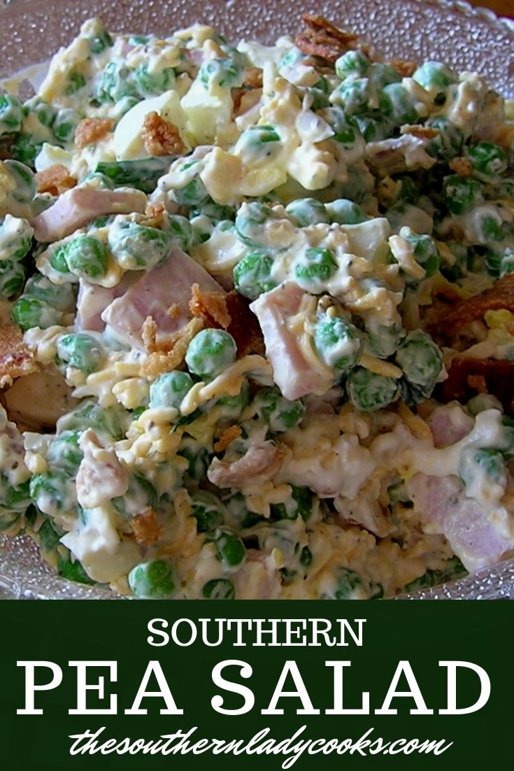 PEA SALAD – The Southern Lady Cooks – Southern Recipe   – Salads