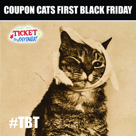 #couponscats #TBT For great coupons check out tickettosavings.com