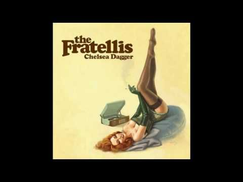 the Fratellis - Chelsea Dagger