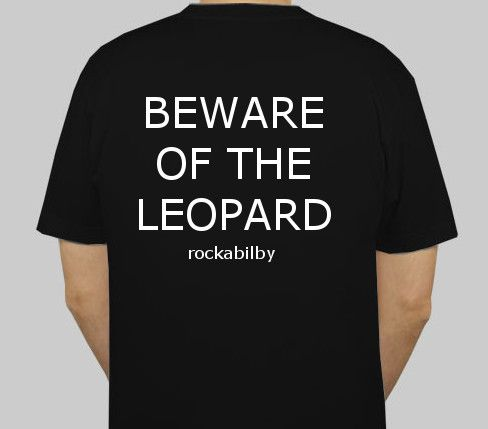 """Hitchhikers Guide to the Galaxy """"Beware of the Leopard"""" Tshirt Design by Rockabilby Many other Designs Available Printed on 100% Cotton Tshirts or Singlets www.facebook.com/rockabilby"""