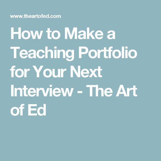 How to Make a Teaching Portfolio for Your Next Interview - The Art of Ed