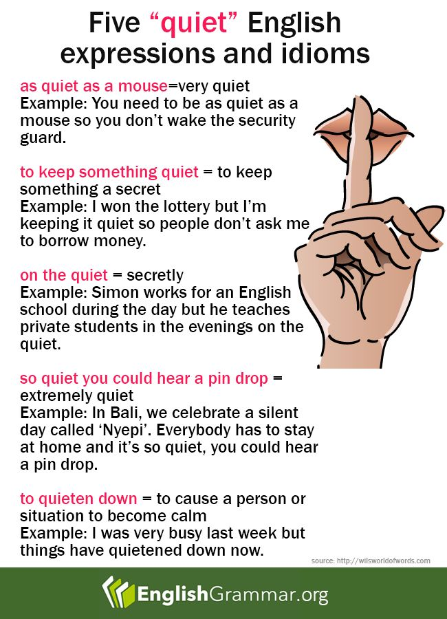 Expressions and idioms with the word quiet