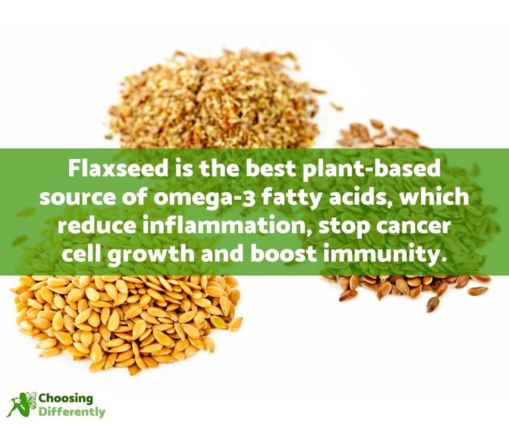 Flaxseed is the best plant-based source of omega-3 fatty acids, which reduce inflammation, stop cancer cell growth and boost immunity.    https://choosingdifferently.com/article/anti-cancer-foods/#flaxseeds
