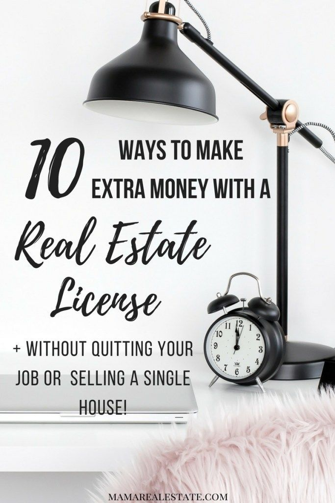 Looking for ways to make extra money but don't want to quit school or your job? Here's 10 ways you can make extra money with a Real Estate License and you don't have to sell a single house!