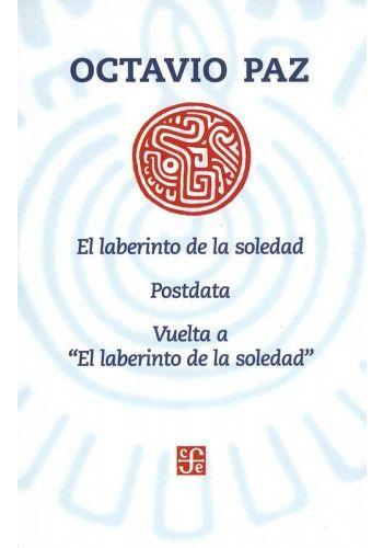 EL LABERINTO DE LA SOLEDAD; POSTDATA; VUELTA AL LABERINTO DE LA SOLEDAD