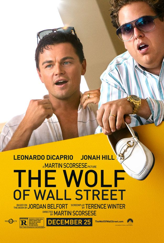 Leonardo DiCaprio & Jonah Hill in Martin Scorsese's 'The Wolf Of Wall Street'. 4/5 . Worth the three hour sit to see Jonah Hill. DiCaprio is good as usual. Good history lesson on American greed, sex and drugs. An over the top lesson.