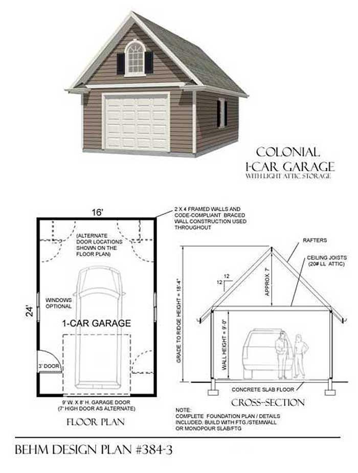 Colonial Style 1 Car Attic Garage Plan 384 3 16 X 24 By Behm Garage Plans Detached Garage Plans Garage Plan