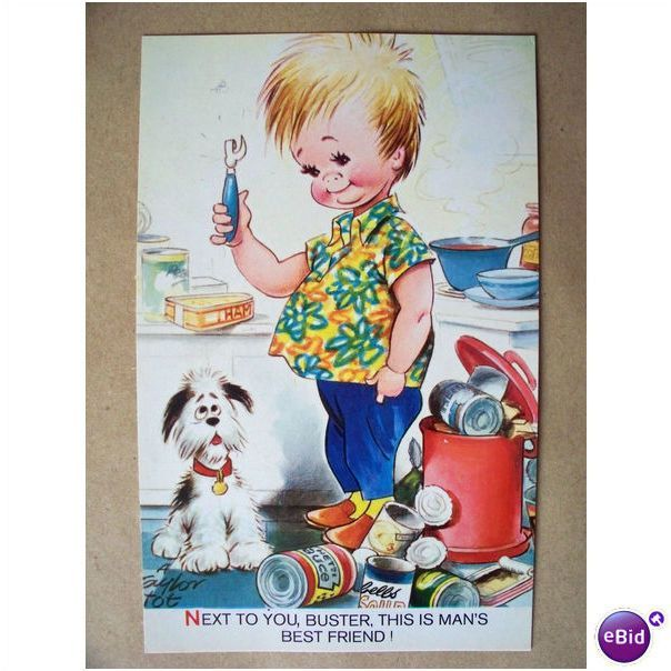 A Taylor sgd Tots series pc Next to you buster this is mans best friend (r 457) Listing in the Artist Signed,Postcards,Collectables Category on eBid United Kingdom | 147562674