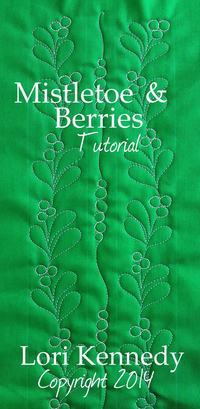 Mistletoe and Berries, Free Motion Quilting