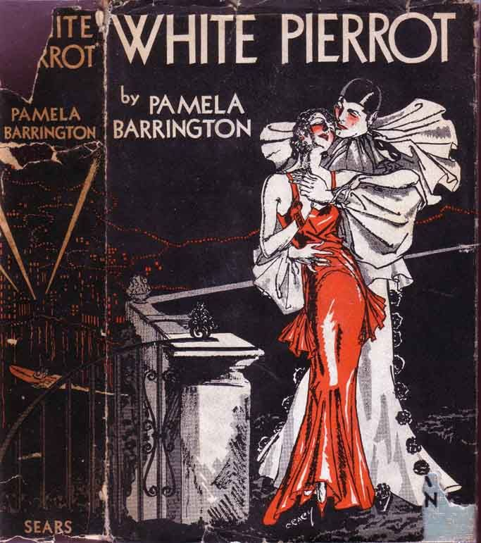 White Pierrot. Pamela Barrington. New York: Sears Publishing Co. (1931). First edition. Original dust jacket; art by Crary. French set romance novel of a recently engaged woman who, while visiting her aunt in Nice during the Carnival, is rescued from...