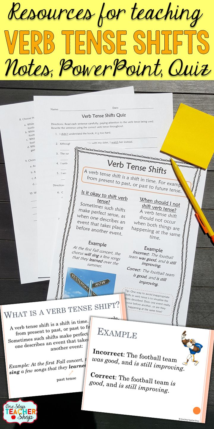 Verb Tense Shifts Pack Of Resources For 5th Grade Language Arts These Verb Tense Shifts Resource Includes Not One Stop Teacher Shop Teaching Verbs Verb Tenses
