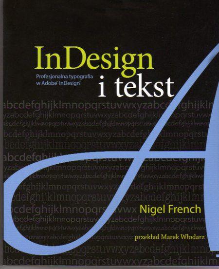 Nigel_French, InDesign i tekst