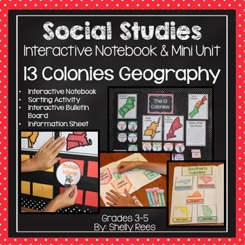 Colonial America Interactive Notebook, Bulletin Board, and Mini UnitYour students will enjoy learning about the geography of Colonial America with this interactive packet. The hands-on approach to learning through the components of this resource will surely help your students learn and understand the geography and regions of Colonial America!The packet has 4 components:Mini Maps for Notebooks: Includes 13 American Colonies, Southern Colonies, Middle Colonies, New England ColoniesInteractive…