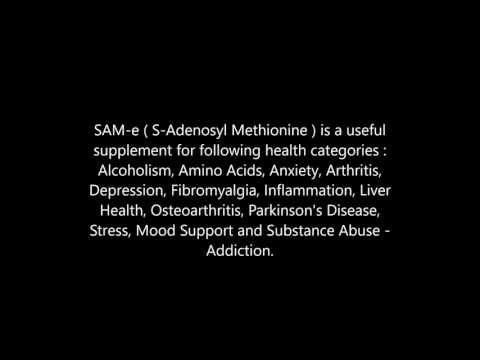 SAM e  S Adenosyl Methionine  health benefits